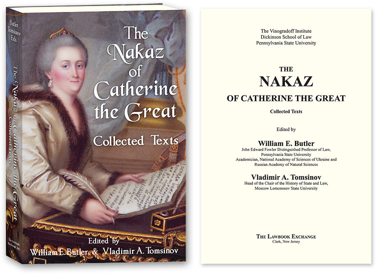 The Nakaz of Catherine the Great: Collected Texts. William E. Butler, Vladimir A., Tomsinov.