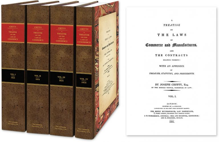 A Treatise on the Laws of Commerce and Manufactures and the Contracts. Joseph Chitty, W E. Butler, new intro.