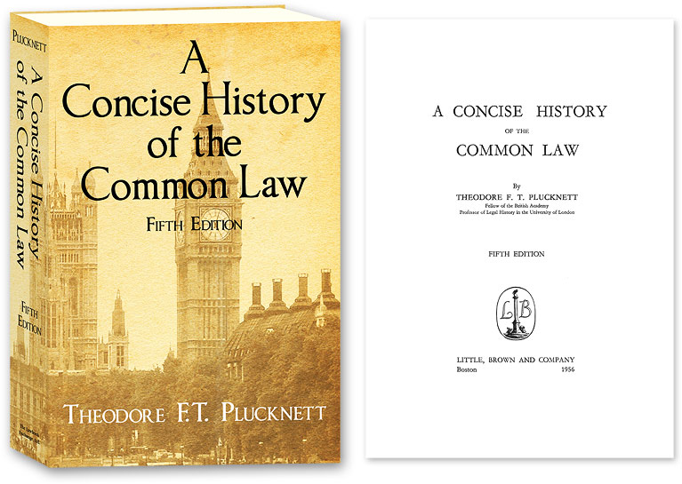 A Concise History of the Common Law. Fifth Edition. Theodore F. T. Plucknett.