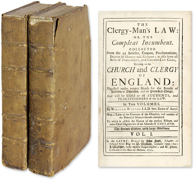 The Clergy-Man's Law: or, the Compleat Incumbent. Collected from. William Watson.