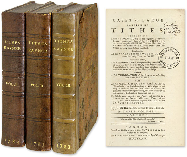 Cases at Large Concerning Tithes; Containing All the Resolutions. John Rayner.
