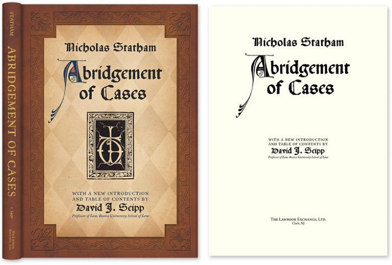 Statham's Abridgement [Abridgment] of Cases. Nicholas Statham, Richard Pynson, David Seipp.