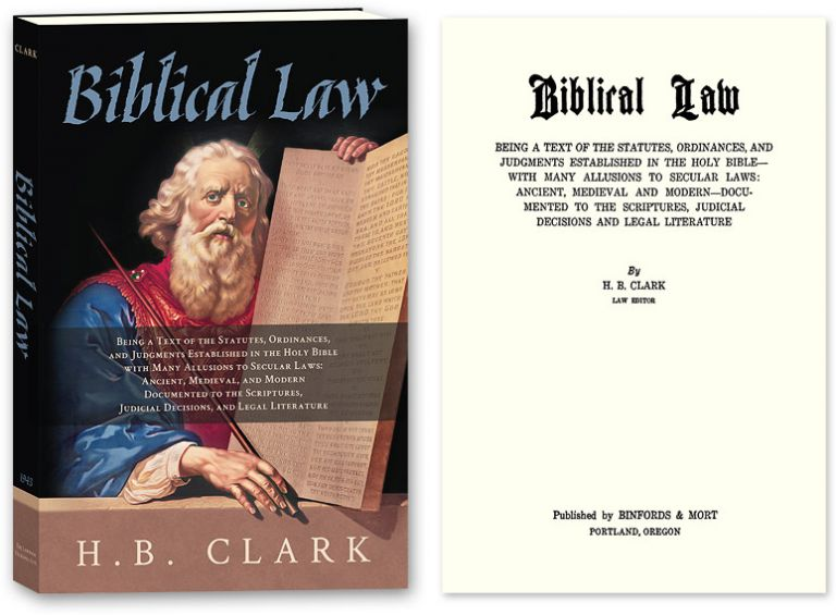 Biblical Law. Being a Text of the Statutes, Ordinances, and. H. B. 432Clark.
