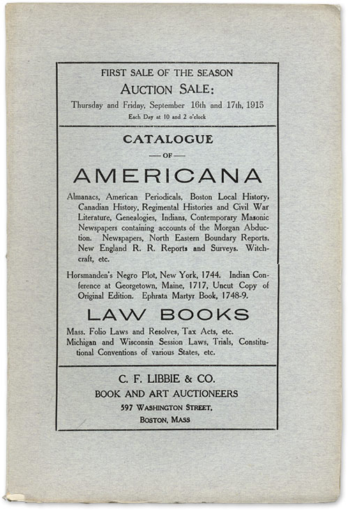 Catalogue of Americana, Almanacs, American Periodicals, Law Books. Auction Catalogue, Libbie, Co.