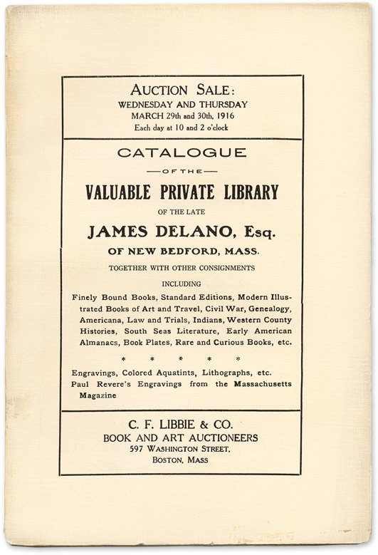 Catalogue of the Valuable Private Library of the late James Delano, Auction Catalogue, C F. Libbie, Co.
