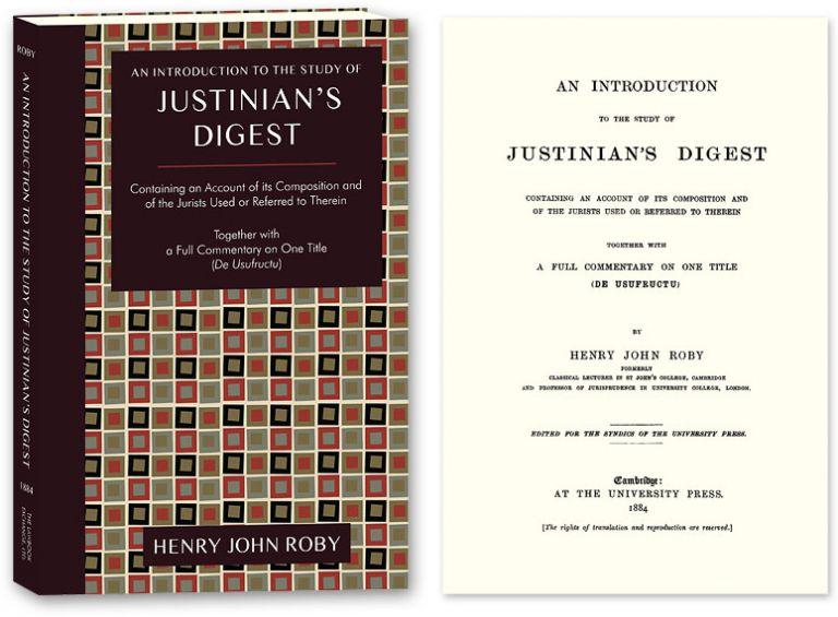 An Introduction to the Study of Justinian's Digest Containing an. Henry John Roby.