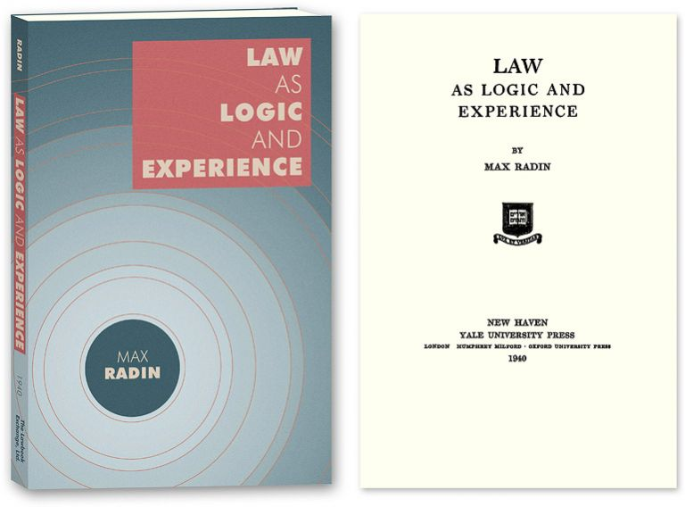 Law as Logic and Experience. Max Radin.