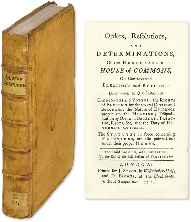 Orders, Resolutions, and Determinations of the Honourable House. Elections, Great Britain.