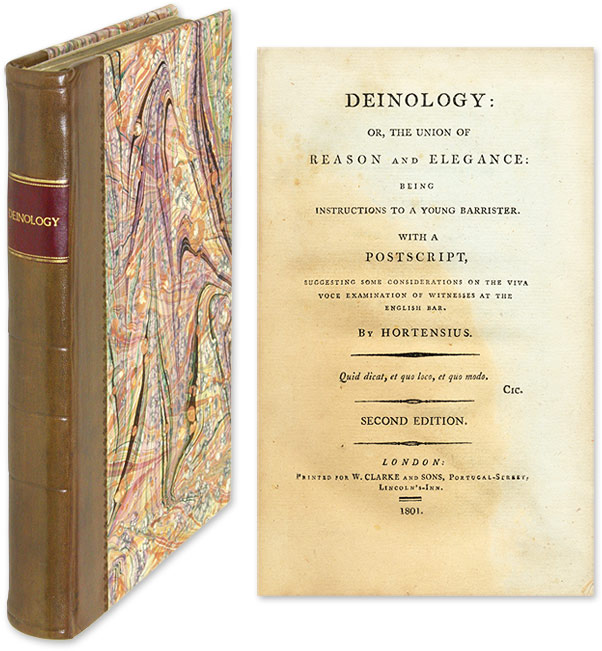 Deinology: Or, The Union of Reason and Elegance: Being Instructions. Hortensius, George Hay.