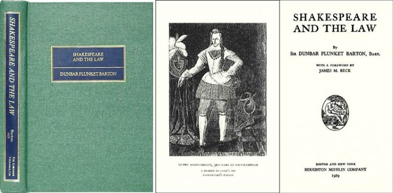 Shakespeare and the Law. Dunbar Plunket Barton, James M. Beck, foreword.