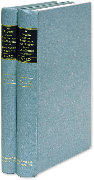 An Enquiry Into the Foundation and History of the Law of Nations. Robert Ward.