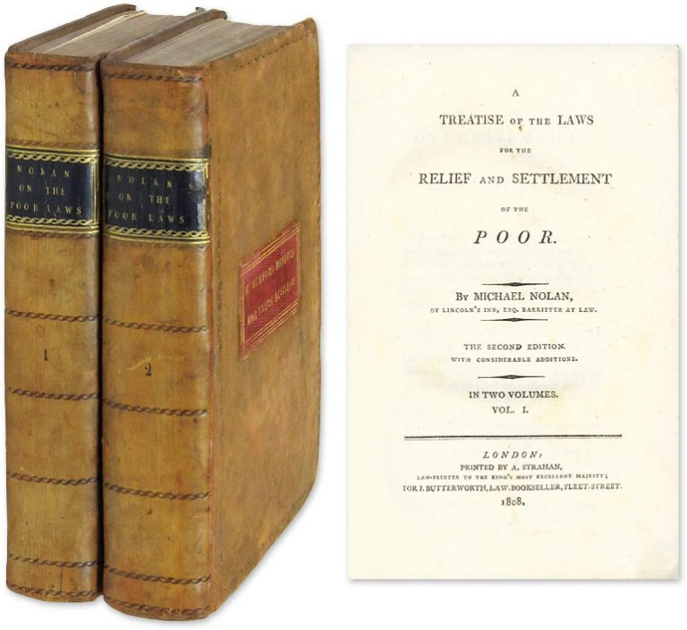 A Treatise of the Laws for the Relief and Settlement of the Poor 2 vol. Michael Nolan.