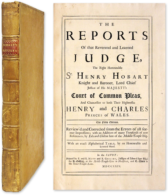 The Reports of that Reverend and Learned Judge, The Right. Henry Hobart, Reporter, Edward Chilton.