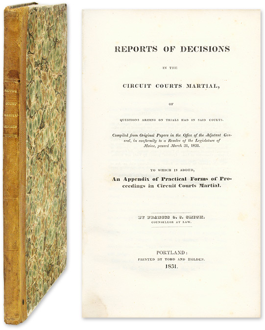 Reports of Decisions in the Circuit Courts Martial, Of Questions. Trials, Francis O. J Smith, Reporter.