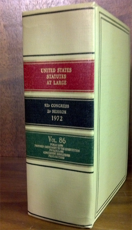 United States Statutes at Large. Volume 86 (1972). United States Congress. 92d Congress 2d Session.
