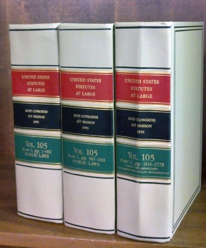 United States Statutes at Large Volume 105, in 3 books (1991). United States Congress. 102 1st Session.