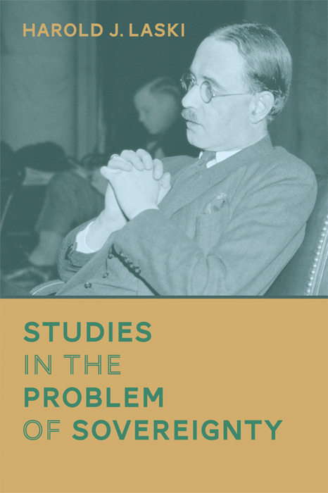 Studies in the Problem of Sovereignty. Harold J. Laski.