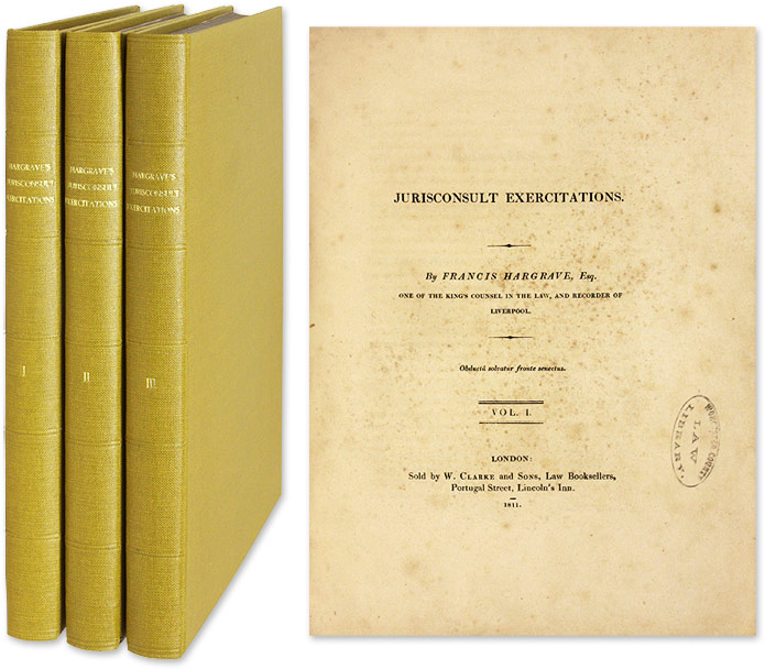 Jurisconsult Exercitations. 3 Vols. London, 1811-1813. Francis Hargrave.