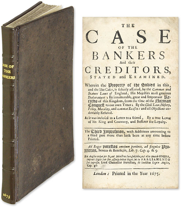 The Case of the Bankers and Their Creditors, Stated and Examined. Thomas Turner.