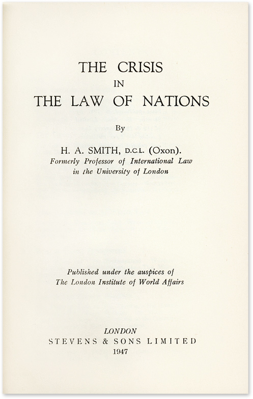 The Crisis in the Law of Nations. Herbert Arthur Smith.