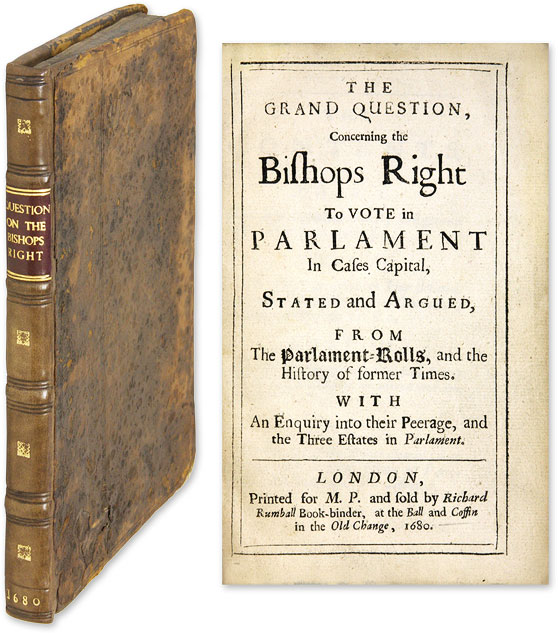 The Grand Question, Concerning the Bishops Right To Vote in Parlament. Edward Stillingfleet, Attributed.