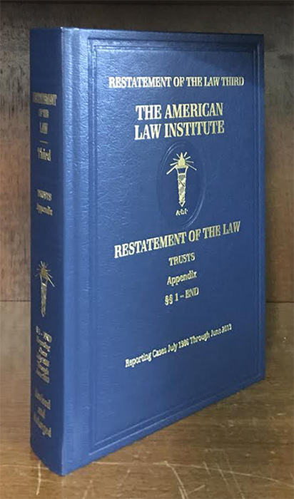Restatement of the Law Trusts Third. Appendix Vol. w/2018 Supplement. American Law Institute.