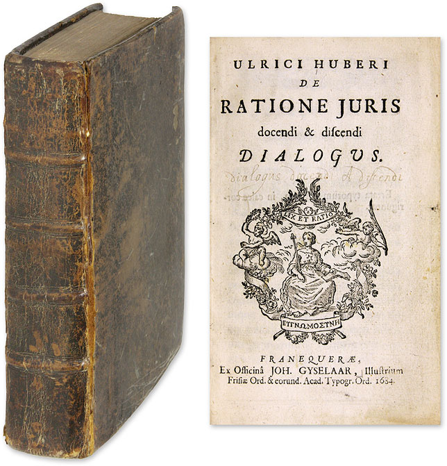 De Ratione Juris Docendi & Discendi Dialogus [bound with] De Jure. Ulrik Huber, Ulrich Huber.