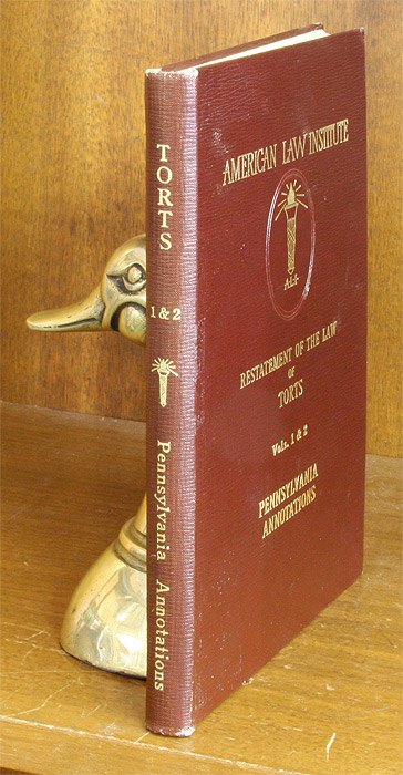 Pennsylvania Annotations to the Restatement of the Law of Torts. Laurence H. Eldredge, American Law Institute.