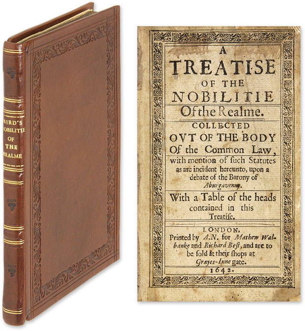 A Treatise of the Nobilitie of the Realme. Collected Out of the Body. William Bird.