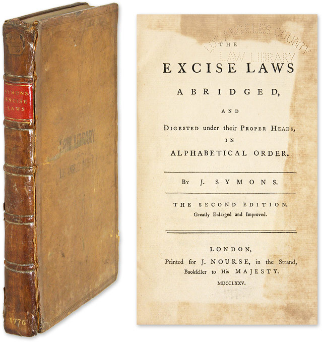 The Excise Laws Abridged, and Digested Under Their Proper Heads, in. Symons, ellinger.