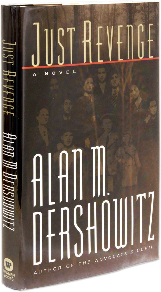Just Revenge, Signed by the Author. Alan M. Dershowitz.