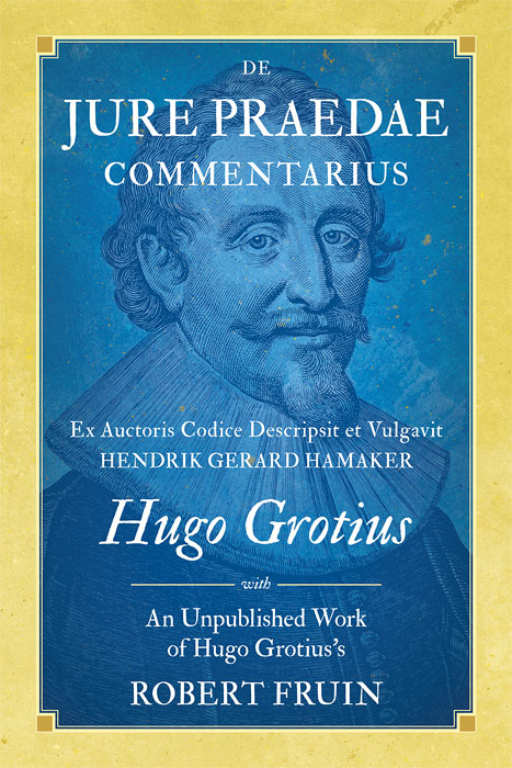 De Jure Praedae Commentarius with An Unpublished Work of Hugo Grotius. with 2d, Robert Fruin.
