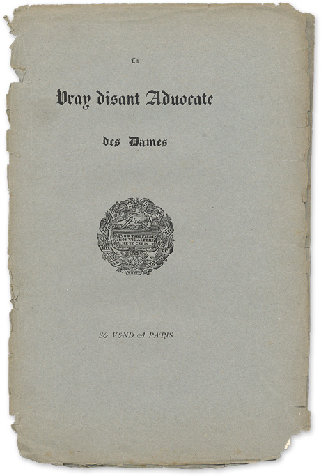 a Vray Disant Advocate des Dames. Jean Marot, Attributed, Laurent Belin, Attribut.