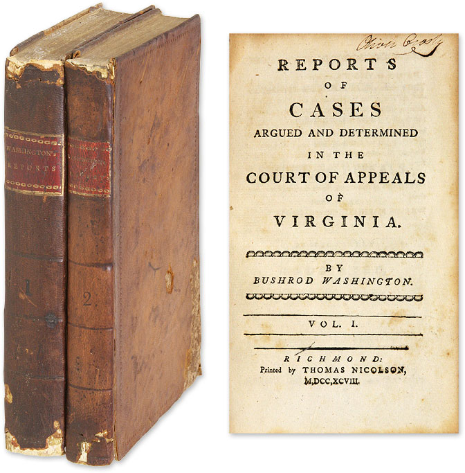 Reports of Cases Argued and Determined in the Court of Appeals of. Bushrod Washington.