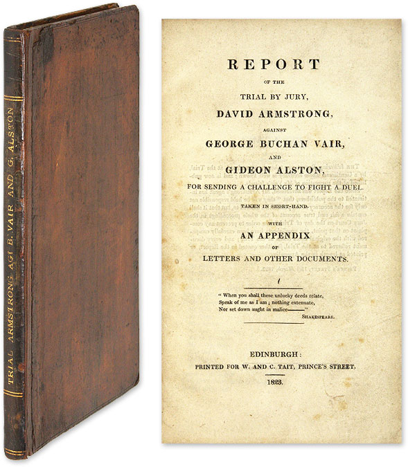 Report of the Trial by Jury David Armstrong Against George Buchan Vair. Trial, George Buchan Vair, Defend, Gideon, Alston.