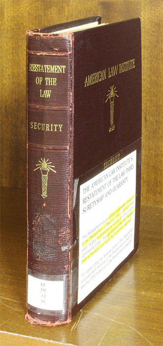 Restatement of the Law of Security [1st]. 1 Vol. with 1996 supplement. American Law Institute.