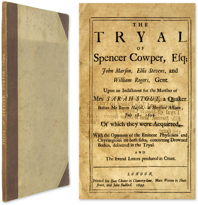 The Tryal of Spencer Cowper, Esq [and Two Related items]. Trial, Spencer Cowper, Defendant.