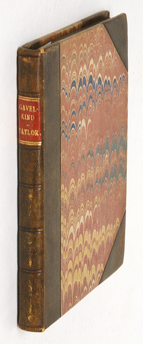 The History of Gavel-Kind, with the Etymology Thereof; Containing. Silas Taylor.