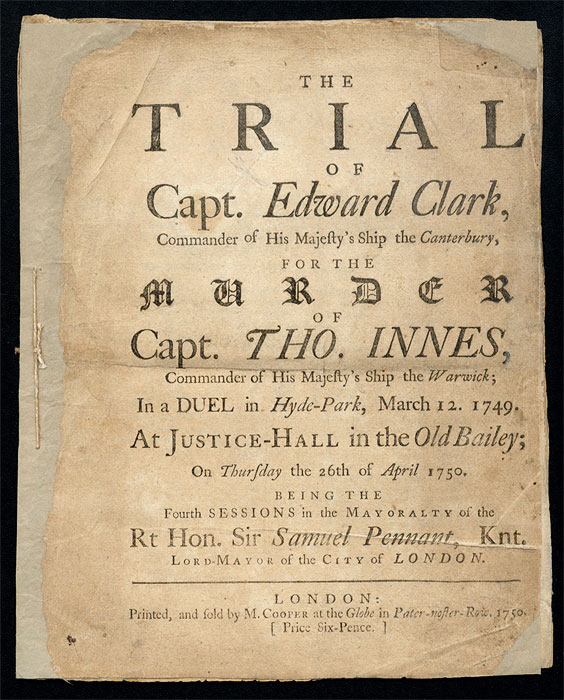 The Trial of Capt. Edward Clark, Commander of His Majesty's Ship. Trial, William Clark, Defendant.