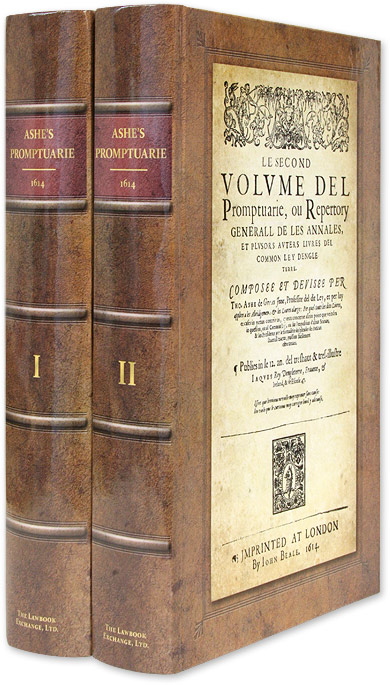 Le Premier Volume del Promptuarie, Ou Repertory Generall de les 2 vols. . David J. Seipp New Introduction Ashe, Thomas.