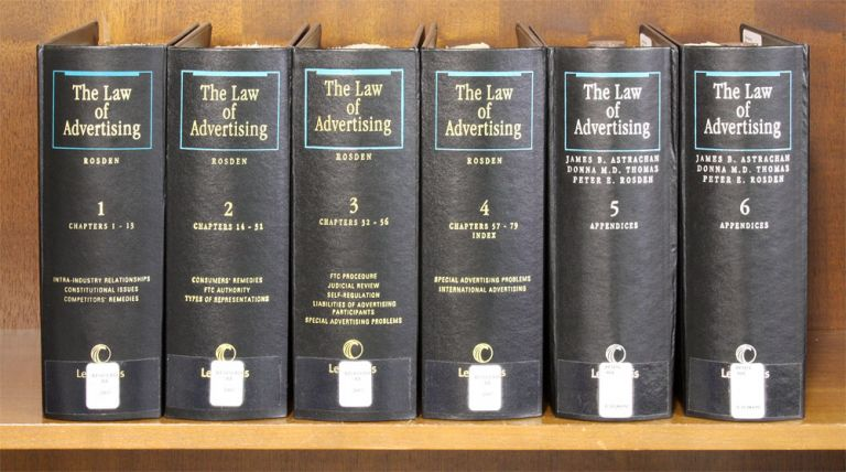The Law of Advertising. 6 Vols. Current through release 107/Dec 2014. E. Peter Rosden, James B. Astrachan.