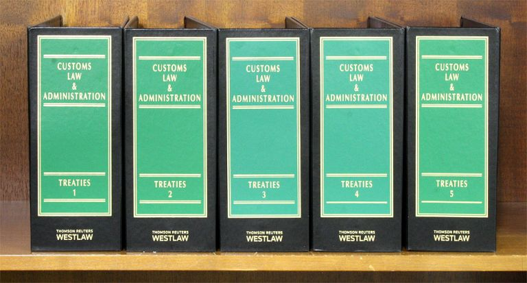 Customs Law & Administration 3d. Treaties. 5 Vols thru December 2015. Lawrence Bogard.