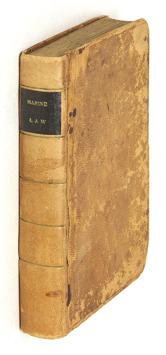 A Practical Treatise or Compendium of the Law of Marine Insurance. John Ilderton Burn, James John Roosevelt.