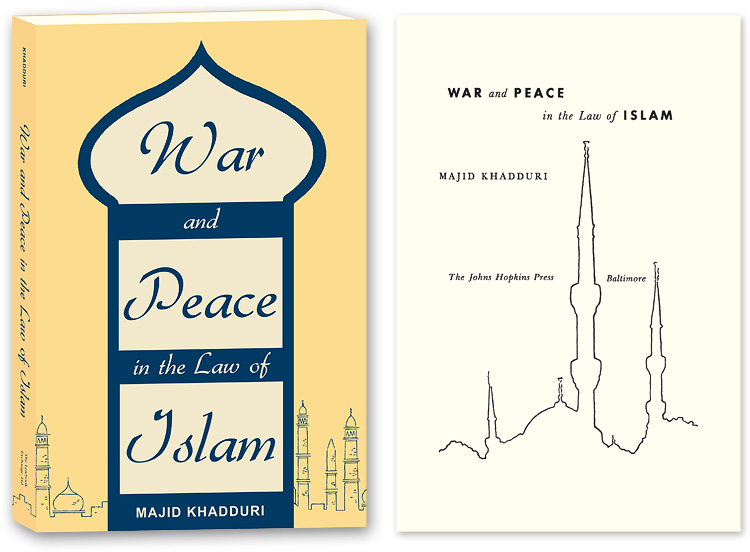 War and Peace in the Law of Islam. PAPERBACK. Majid Khadduri.