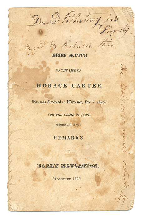 A Brief Sketch of the Life of Horace Carter, Who Was Executed. Criminals, United States, Horace Carter.