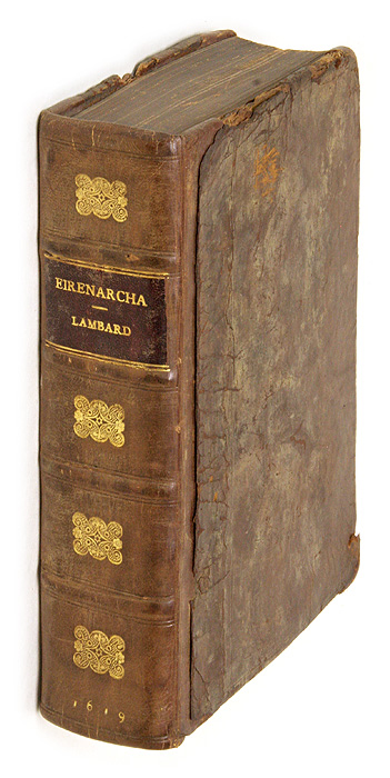 Eirenarcha: Or of the Office of the Iustices of Peace [Bound with]. William Lambard, William Lambarde.