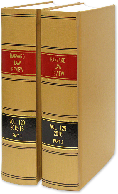 Harvard Law Review. Vol. 129 (2015-2016) Part 1-2, in 2 books. Harvard Law Review Association.