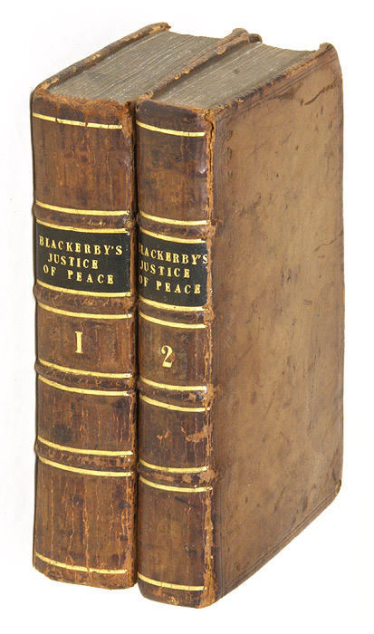 The First Part of the Justice of the Peace [And] The Second Part. Samuel Blackerby, Nathaniel Blackerby.
