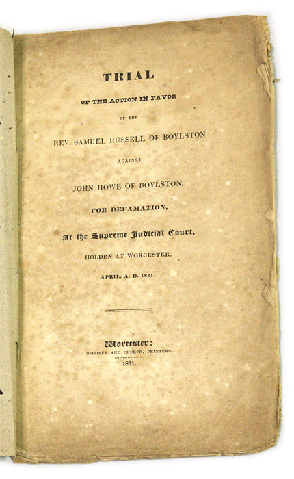 Trial of the Action in Favor of the Rev Samuel Russell of Boylston. Trial, Samuel Russell.
