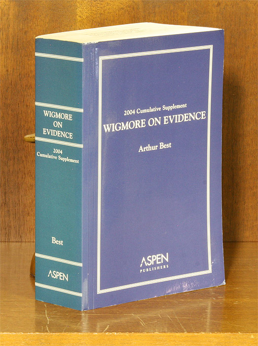 Wigmore on Evidence. 2004 Cumulative Supplement Only. 1 softbound bk. Arthur Best, John Henry Wigmore.